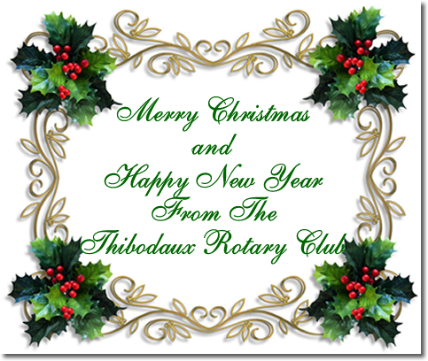 Merry Christmas From The Thibodaux Rotary Club